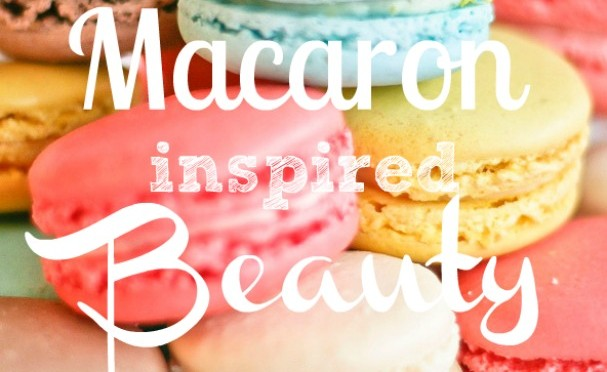 15 Macaron Inspired Beauty Products